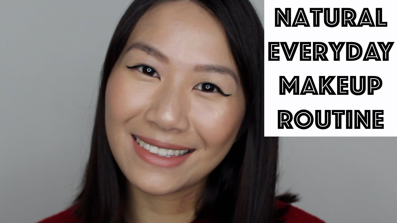Natural Everyday Makeup Routine